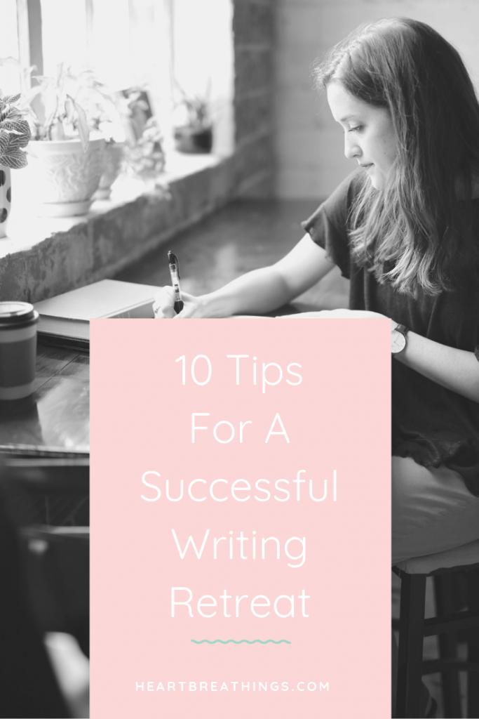 Top 10 Writing Retreat Tips